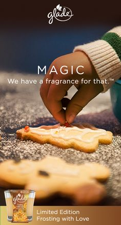 Share the memories of holiday magic this season with the Limited Edition Frosting with Love fragrance from Glade. Relive childhood memories of delicious vanilla, sugar, and icing everywhere. Baking isn't required for your home to have the scent of holiday cookies all season long. MAGIC. We have a fragrance for that. Glade Limited Edition fragrances are available now.