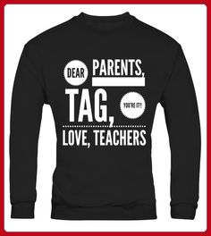 quotDear Parents Tag Youre It Love Teachersquot Fun Tee - Shirts für paare (*Partner-Link)