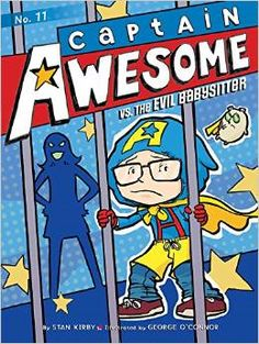 """""""When Eugene's parents go away for the weekend, he discovers that his babysitter is a true villain! Will Captain Awesome be able to save himself--and his little sister--from the evil babysitter?"""""""