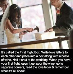 Write love letters the day before your wedding. Place letters in box on wedding day with a bottle of wine. Nail it shut. If your marriage is going through a tough time, open the box together, pour the wine and read why you got married in the first place. Cute Wedding Ideas, Wedding Goals, Perfect Wedding, Our Wedding, Dream Wedding, Wedding Stuff, Wedding Reception, Wedding Beauty, Trendy Wedding
