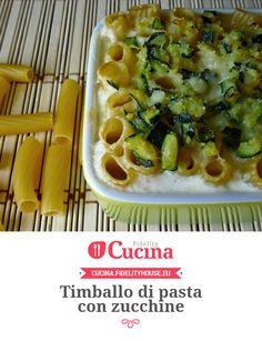Timballo di pasta con zucchine
