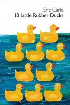Drop In Story Hour adventure animals children children's counting ducks Eric Carle fiction mathematics numbers ocean ordinal numbers picture book rubber ducks toys Eric Carle, Ordinal Numbers, Counting Books, Little Duck, Kindergarten Lessons, Numbers Kindergarten, Math Games, Pe Games, Rubber Duck