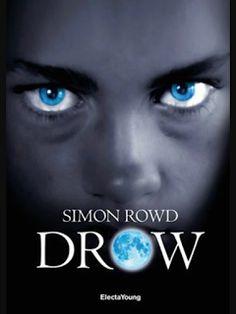 """Voglio essere sommersa dai libri: Recensione """"Drow"""" di Simon Rowd"""