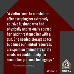 "Day ""She needed storage space, but.we couldn't help her secure her personal belongings. Domestic Violence, Storage Spaces, Tennessee, October, Quotes, Qoutes, Dating, Quotations, Shut Up Quotes"