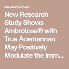 New Research Study Shows Ambrotose® with True Acemannan May Positively Modulate the Immune System* - All About Mannatech Psychological Well Being, Healthy Man, Gut Microbiome, American Medical Association, Research Studies, Self Assessment, Nutritional Supplements, Gut Health, Immune System