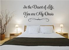 Desert Of Life Wall Quote Decal You Are My Oasis Wall Sign | Etsy Inspirational Wall Decals, Vinyl Wall Quotes, Vinyl Wall Decals, Bedroom Wall, Bedroom Decor, Bedroom Ideas, Wall Shelf Unit, Modern Shelving, Letter Wall