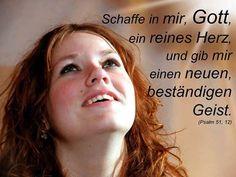 """""""Schaffe in mir Gott ein reines Herz und ....."""" #Bibel -"""