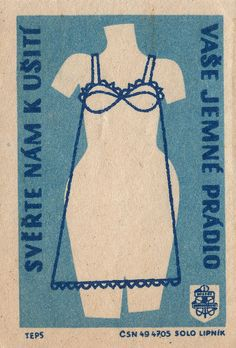 Entrust us with tailoring your underwear.... Czechoslovakian Matchbox Label