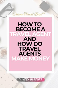 How To Become a Travel Agent - work travel Travel Agent Career, Become A Travel Agent, Online Travel Agent, Travel Jobs, Business Travel, Business Tips, Travel Hacks, Travel Ideas, Make More Money