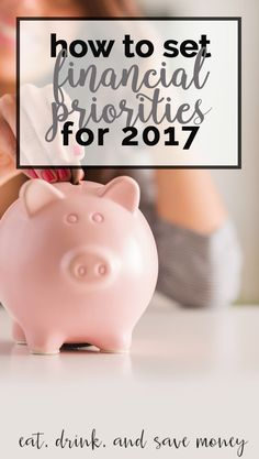 Don't know where to start with setting financial priorities for the new year? I'm here to teach you how to set financial priorities for 2017.  How to Set Financial Priorities for 2017 http://eatdrinkandsavemoney.com/2016/12/21/how-to-set-financial-priorit