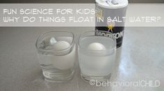 Fun Science for Kids: Why do things float in salt water? ~ behavioral CHILD