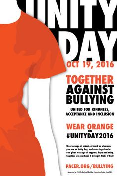 On Wednesday, Oct. 19, students, educators, families, TV personalities, and others will wear orange to make it end, hold events, and share stories, photos, and videos on social media. Thousands of people will wear the official 2016 Unity Day t-shirt and schools across the country will display this Unity Day poster