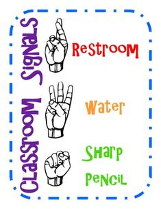 Classroom hand signals poster! Prevents interruptions! This is so smart, you could just nod to let them know it was okay to go what they needed to do and never stop teaching