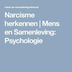 Narcisme herkennen   Mens en Samenleving: Psychologie