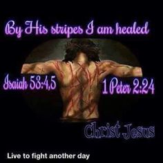 By His stripes we are Saved