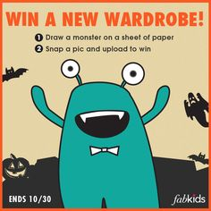 Calling all FabKids! Draw a Monster and snap a photo for a chance to #win a new wardrobe! #sweepstakes #contest