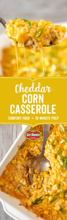 Cheddar Corn Casserole: Get a hearty side dish quick with sweet and savory Cheddar Corn Casserole! Just 10 minutes of prep and 8 simple ingredients gives you an easy, comfort food addition to your family dinner table. Full of sweet, crisp Del Monte® Whole Side Dish Recipes, Vegetable Recipes, Vegetarian Recipes, Cooking Recipes, Healthy Recipes, Corn Recipes, Healthy Food, Healthy Eating, Corn Casserole