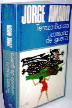 Livro : AMADO , Jorge - TEREZA BATISTA CANSADA DE GUER..