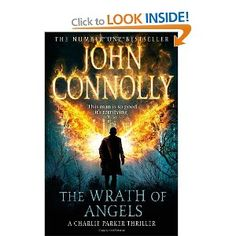 """Read """"The Wrath of Angels A Charlie Parker Thriller: by John Connolly available from Rakuten Kobo. A gripping Charlie Parker thriller perfect for fans of Stephen King and Michael Connelly. New Books, Good Books, Books To Read, Crime Fiction, Fiction Books, Book Festival, Deal With The Devil, Fantasy Books, Book Series"""