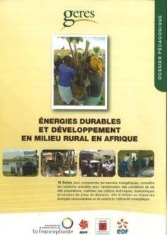 Energies durables et développement en milieu rural en Afrique