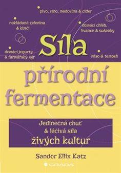 Obálka titulu Síla přírodní fermentace