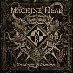 Groove metal giants Machine Head have premiered a new track from their eighth full-length album, Bloodstone & Diamonds.
