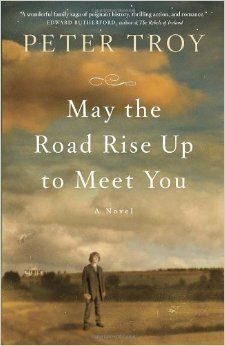 May the Road Rise Up to Meet You: Peter Troy