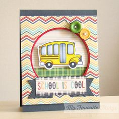C4C253 - School is Cool by Torico - Cards and Paper Crafts at Splitcoaststampers
