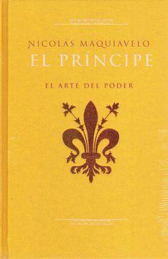 El príncipe (Il principe)  Nicolás Maquiavelo -1513-