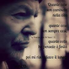Frasi Di Vasco Sulla Vita
