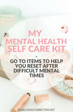 My #Mentalhealth #Selfcare Kit. These are great items to create a self care kit. These #DIY #ideas are great to help reset during those tough mental health times. They are simple items that can help all the busy #moms & #bossbabes to decrease #stress & #anxiety and practice more #selflove. #mind #mindset #mind #love #wellness