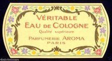 1910s 5.25 x 2.75 inch Paris EAU De COLOGNE Antique PERFUME Bottle LABEL