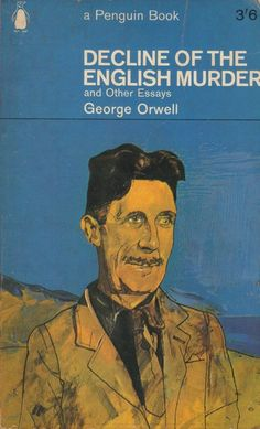 1965. Cover portrait of George Orwell by Peter Blake. One of my favourite depictions of Orwell -- it's so full of character