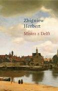 "Herbert Zbigniew ""Mistrz z Delft"""