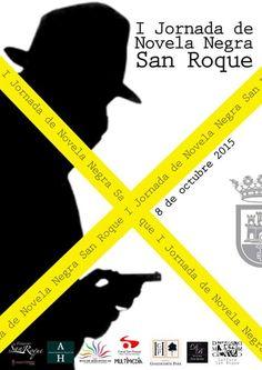 SAN ROQUE NEGRA: I Jornada del género negro llega a San Roque de la mano de la Asoc. Hércules de las Artes y las Letras, con gran participación de público.