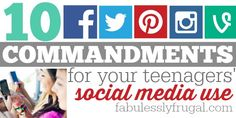 10 Commandments for your teenagers social media use