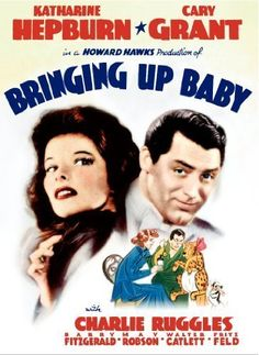 Bringing Up Baby (1938)~There *is* a leopard on your roof and it's my leopard and I have to get it and to get it I have to sing.