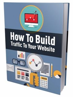 How To Build Traffic To Your Website - Digital Selections Ebooks