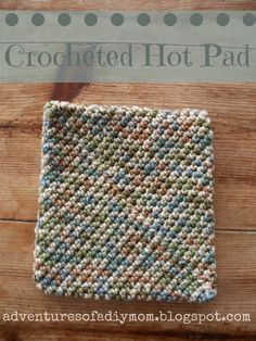 to Crochet a Hotpad - Super easy version! Adventures of a DIY Mom - How to Crochet a Hotpad - Super easy version!Adventures of a DIY Mom - How to Crochet a Hotpad - Super easy version! Crochet Kitchen, Crochet Home, Knit Or Crochet, Crochet Gifts, Free Crochet, Crochet Coaster, Crochet Potholder Patterns, Crochet Dishcloths, Afghan Patterns