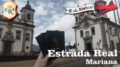 Estrada Real #08 - Mariana (Minas Gerais)  | E aí, Férias!
