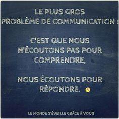 Le plus gros problème de communication : c& que nous n& pas. Famous Quotes, Best Quotes, Dont Be Normal, Words Quotes, Sayings, French Quotes, Positive Attitude, Positive Vibes, Some Words