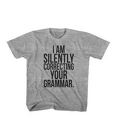 Gray Heather 'Correcting Your Grammar' Tee - Toddler & Kids #zulily #zulilyfinds