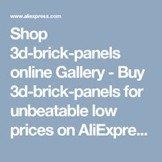 Shop 3d-brick-panels online Gallery - Buy 3d-brick-panels for unbeatable low prices on AliExpress.com