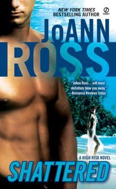 Shattered: A High Risk Novel - Kindle edition by JoAnn Ross. Romance Kindle eBooks @ Amazon.com.