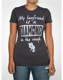 Jasmine My Boyfriend is a Diamond in the Rough Junior Fitted Tee