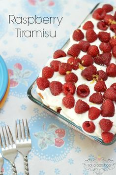 Raspberry Tiramisu - This quick, easy dessert is so light and delicious it will be the highlight of the party.