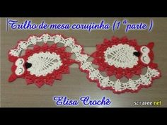 Trilho de mesa corujinha ( 1ª parte) # Elisa Crochê -  /   Rail Screech table (part 1) # Elisa Crochet -