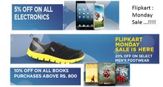 Monday Sale ..!! Upto 5% Off on Electronics ,20% Off on Selected Men's Footwear & 10% off Books on purchase above Rs.800  Hurry up ..!!