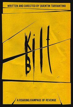 Kill Bill Vol. 1 (2003) ~ Minimal Movie Poster by Calm the Ham #amusementphile