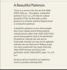 The real meaning of beautiful patience. Allah Quotes, Muslim Quotes, Quran Quotes, Religious Quotes, Faith Quotes, Life Quotes, Arabic Quotes, Hindi Quotes, Wisdom Quotes